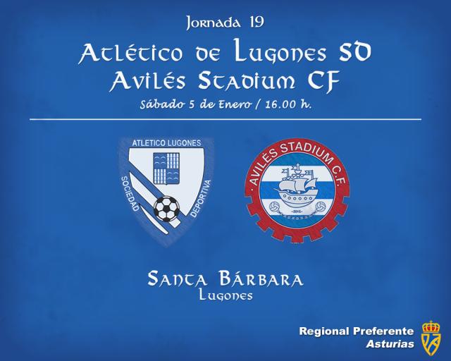 Horario: Atlético de Lugones - Avilés Stadium