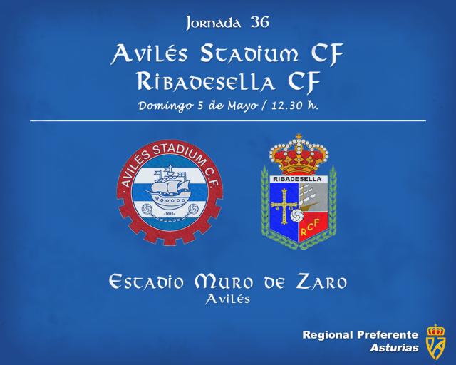 Horario: Avilés Stadium - Ribadesella