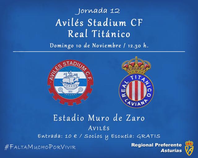Horario: Avilés Stadium - Real Titánico
