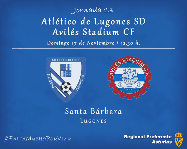 Horario: Atlético Lugones - Avilés Stadium